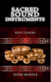 Sacred SOund Instruments: The Root Chakra